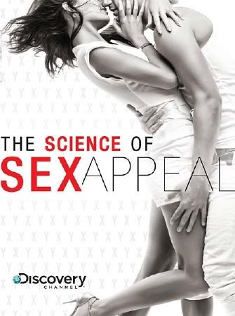 Наука сексуальной привлекательности / Science of sex appeal (2010) DVDRip