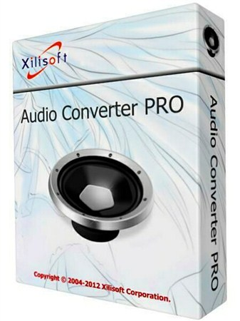Xilisoft Audio Converter Pro 6.4.0 Build 20121023