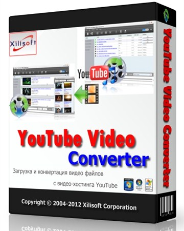 Xilisoft YouTube Video Converter 3.3.3 Build 20121025