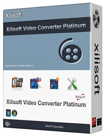 Xilisoft Video Converter Platinum 7.6.0 Build 20121027