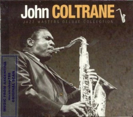 John Coltrane - Jazz Masters Deluxe Collection (2012)
