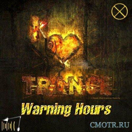 Trance Warning Hours (2012)