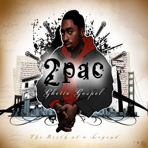 2Pac - Ghetto Gospel (The Birth of a Legend) (2012)