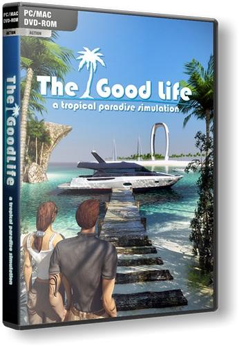 The Good Life (2012/PC/ENG)