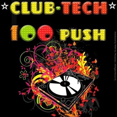 Club-Tech 100 Push October (2012)