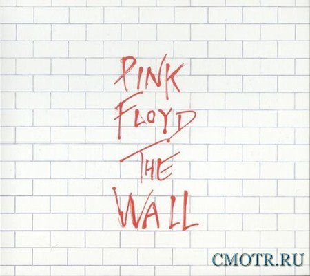 Pink Floyd - The Wall FLAC (2012)