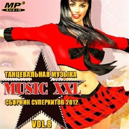 Танцевальная Музыка: Music XXL Vol.8 (2012)
