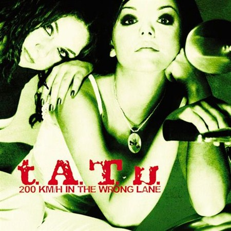 t.A.T.u. - 200 KM/H In the Wrong Lane (2012)