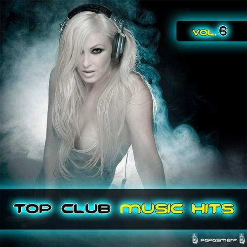 Top Club Music Hits Vol.6