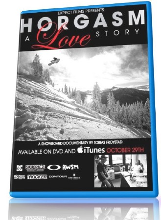 Horgasm A Love Story (2012) Snowboarding DVDRip