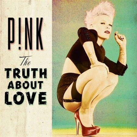 P!nk - The Truth About Love (2012) FLAC