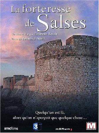 Достояние Франции. Крепость Сальс / Des lieux pour memoire. La forteresse de Salses (2007) SATRip