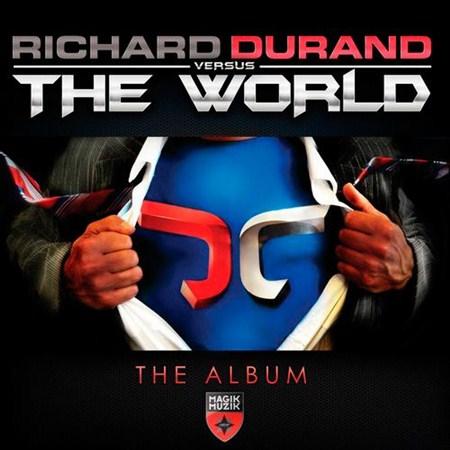 Richard Durand - Richard Durand Vs The World (2012)