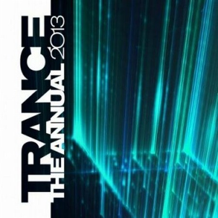 VA - Trance The Annual 2013 (2012)