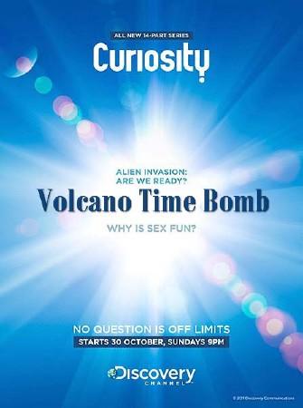 Почему Вопросы мироздания. Вулкан-временная бомба / Curiosity. Volcano Time Bomb (2012) SATRip