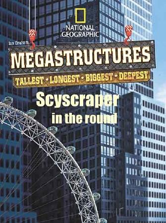 Суперсооружения: Круговой небоскреб будущего / MegaStructures. Skyscraper in the Round (2011) HDTVRip