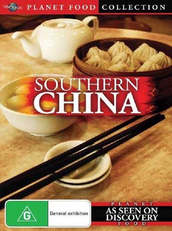 Планета еда. Южный Китай / Planet Food. Southern China (2009) SATRip