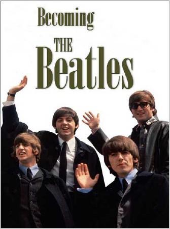 Становление Битлз / Becoming the Beatles (2012) SATRip