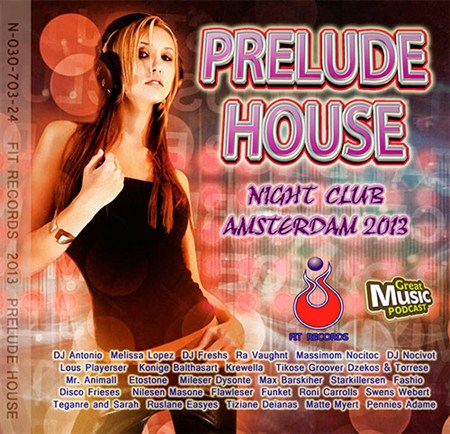 VA -  Prelude House: Amsterdam Night Club (2012)