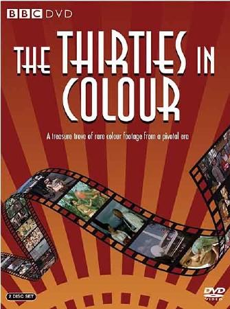 ВВС: Тридцатые в цвете (1-2 серия из 4) / ВВС: The Thirties in Colour (2010) SATRip