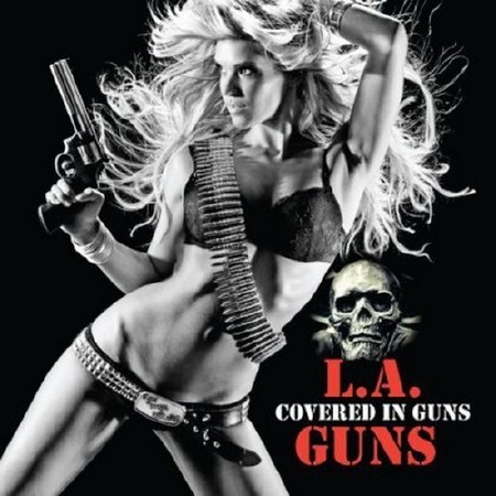 L.A. Guns - Covered In Guns (Cover) 2010 / Mp3