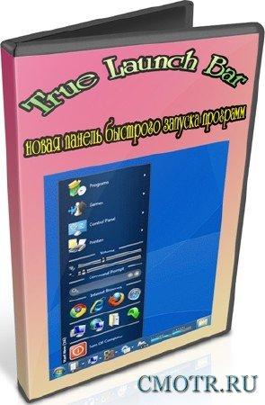 True Launch Bar новая панель быстрого запуска программ (2012) DVDRip