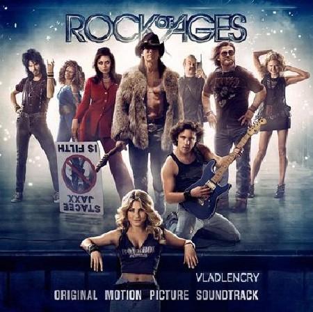 Рок на века / Rock Of Ages Soundtrack (2012)