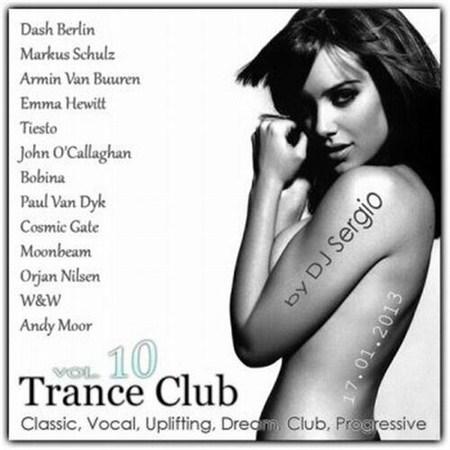 VA - Trance Club Vol. 10 (2013)