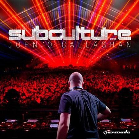 "John O""Callaghan - Subculture (2013)"