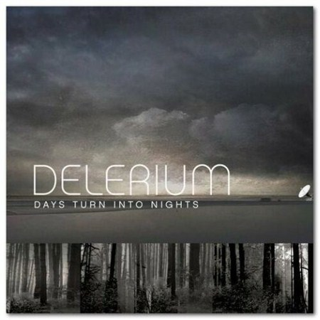Delerium - Days Turn Into Nights: Seven Lions Remix (2012)
