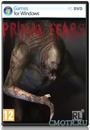 Primal Fears (2013) (RUS) (PC) RePack by Fenixx