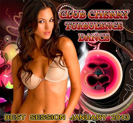 VA - Club Cherry Turbulence Dance (2013)