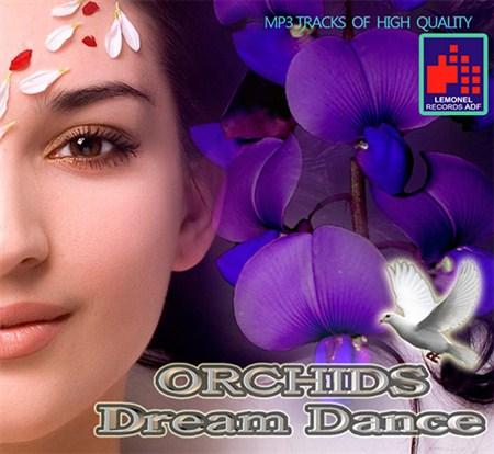 VA - Orchids Dream Dance (2013)