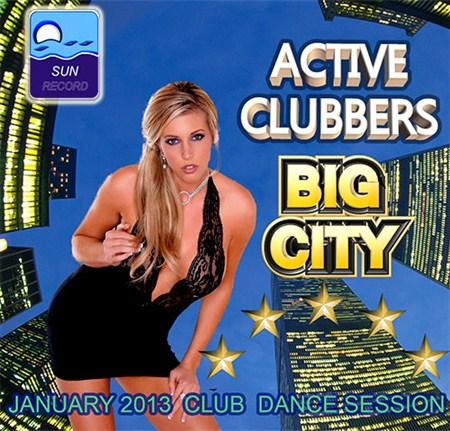 VA - Active Clubbers Big City (2013)