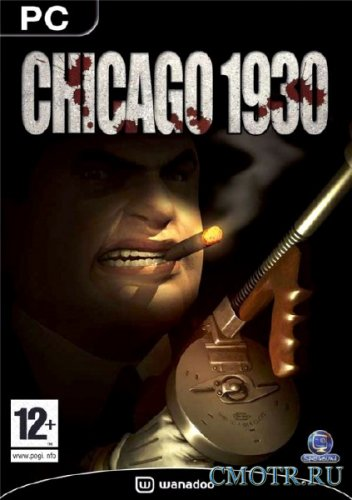 Chicago 1930 (2003/PC/RUS/RePack от R.G. ILITA)
