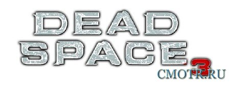 Dead Space 3 - Limited Edition (2013/RUS/ENG/LossLess от R.G. Revenants)