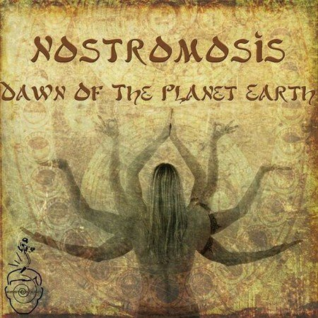 Nostromosis - Dawn Of The Planet Earth (2013)