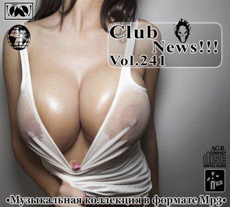 Клубные Новинки Vol.241 (2013)