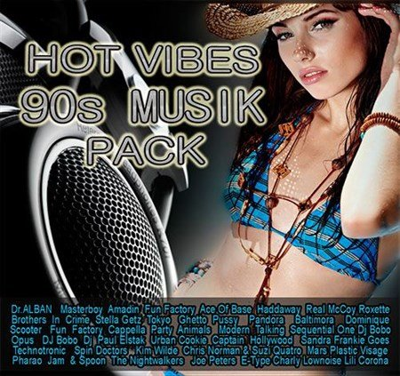 VA - Hot Vibes 90s Musik Pack (2013)