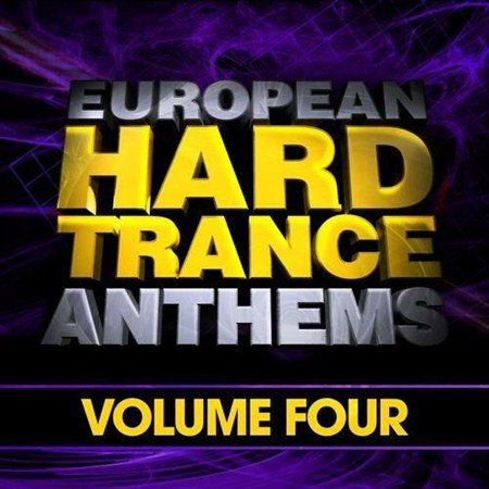 European Hard Trance Anthems Vol. 4 (2013)