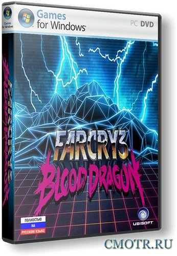 Far Cry 3: Blood Dragon (2013/PC/RUS)