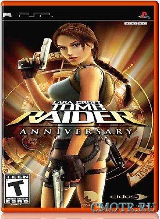 Tomb Raider Anniversary  (2007) (RUS) (PSP)