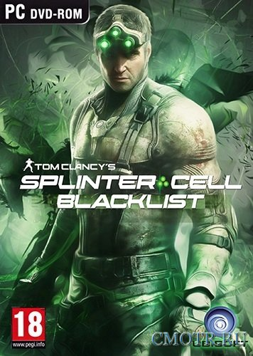 Tom Clancy's Splinter Cell: Blacklist (2013/РС/Rus) RePack от Black Beard