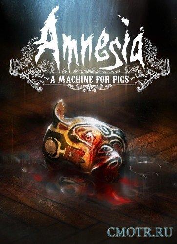 Amnesia: A Machine for Pigs (2013/PC/Rus) RePack by GOG