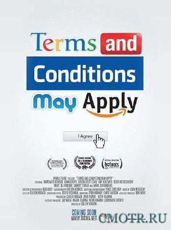 Пользовательские соглашения / Terms and Conditions May Apply (2013) SATRip