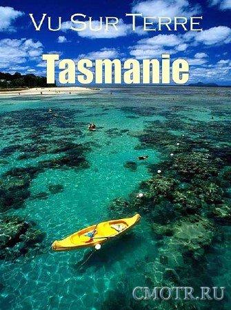 Взгляд на Землю. Тасмания / Vu sur Terre. Tasmanie (2012) DVB