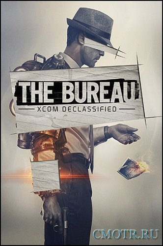 The Bureau: XCOM Declassified [+ 2 DLC] (2013/PC/RUS|ENG) RePack by Vitos