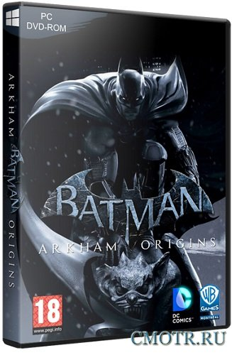 Batman: Arkham Origins [v 1.0u5 + 7 DLC] (2013/PC/Rus) RePack by R.G.BestGamer