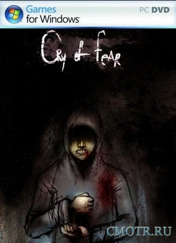 Cry of Fear (2012/PC/Rus) RePack by Tolyak26