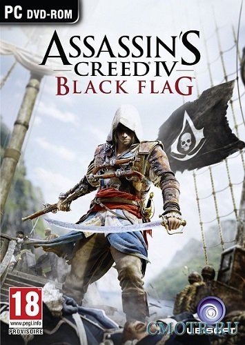 Assassin's Creed IV Black Flag Gold Edition (2013/PC/Rus) RePack by =Чувак=